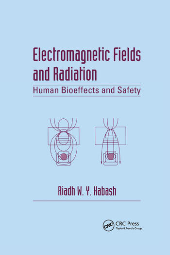 Electromagnetic Fields and Radiation Human Bioeffects and Safety book cover