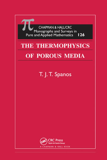 The Thermophysics of Porous Media book cover