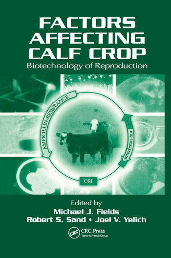 Factors Affecting Calf Crop Biotechnology of Reproduction book cover