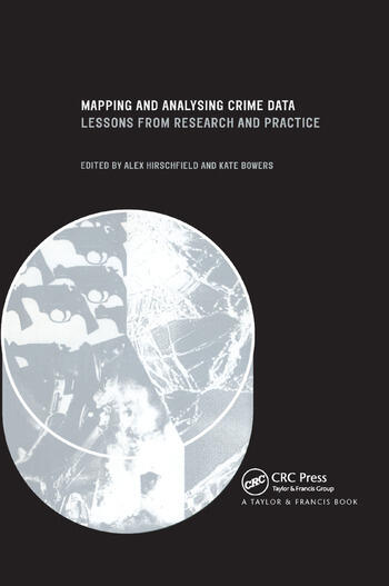 Mapping and Analysing Crime Data Lessons from Research and Practice book cover
