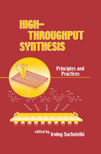 High-Throughput Synthesis Principles and Practices book cover