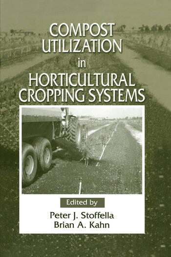 Compost Utilization In Horticultural Cropping Systems book cover