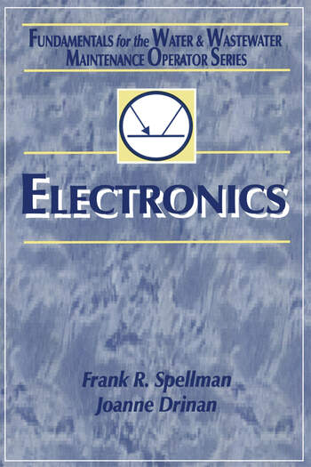 Electronics Fundamentals for the Water and Wastewater Maintenance Operator book cover