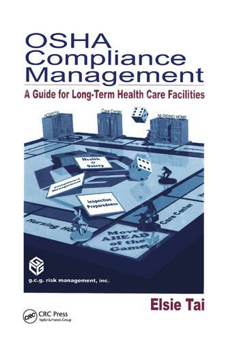 OSHA Compliance Management A Guide For Long-Term Health Care Facilities book cover