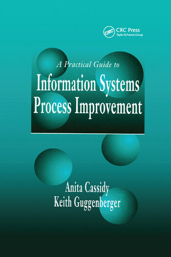 A Practical Guide to Information Systems Process Improvement book cover
