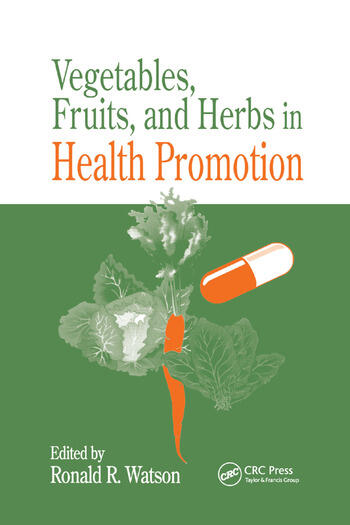Vegetables, Fruits, and Herbs in Health Promotion book cover