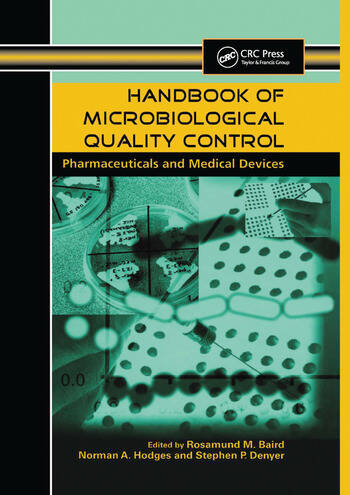 Handbook of Microbiological Quality Control in Pharmaceuticals and Medical Devices book cover