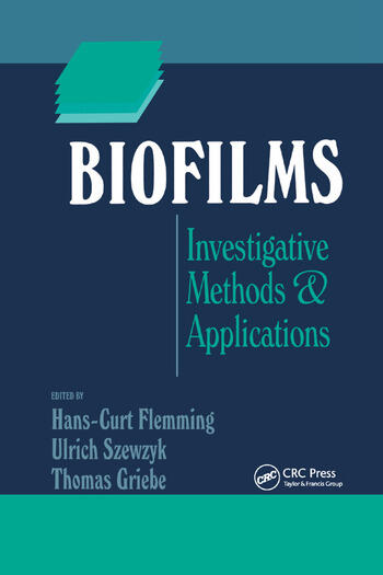Biofilms Investigative Methods and Applications book cover