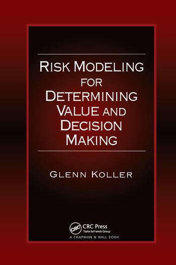 Risk Modeling for Determining Value and Decision Making book cover