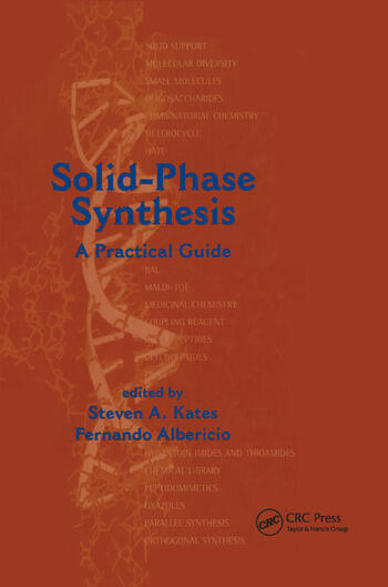 Solid-Phase Synthesis A Practical Guide book cover