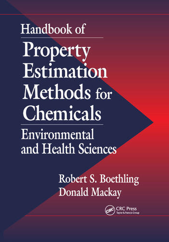 Handbook of Property Estimation Methods for Chemicals Environmental Health Sciences book cover