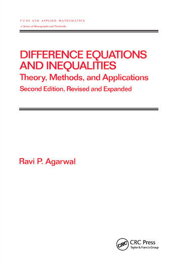 Difference Equations and Inequalities Theory, Methods, and Applications book cover