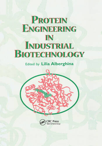 Protein Engineering For Industrial Biotechnology book cover