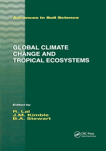 Global Climate Change and Tropical Ecosystems book cover