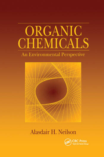 Organic Chemicals An Environmental Perspective book cover