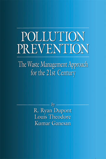 Pollution Prevention The Waste Management Approach to the 21st Century book cover