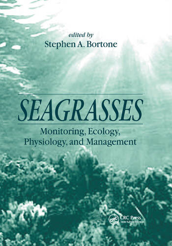 Seagrasses Monitoring, Ecology, Physiology, and Management book cover