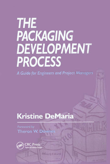 The Packaging Development Process A Guide for Engineers and Project Managers book cover