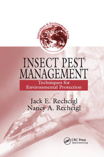 Insect Pest Management Techniques for Environmental Protection book cover