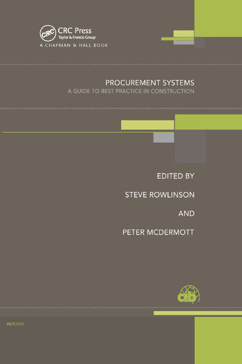 Procurement Systems A Guide to Best Practice in Construction book cover