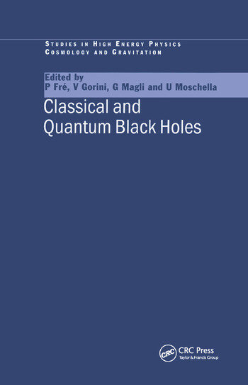 Classical and Quantum Black Holes book cover