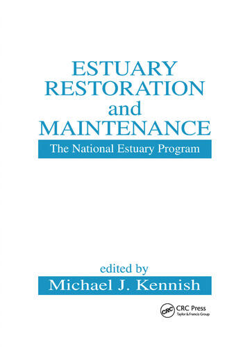 Estuary Restoration and Maintenance The National Estuary Program book cover