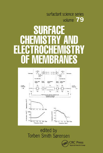 Surface Chemistry and Electrochemistry of Membranes book cover