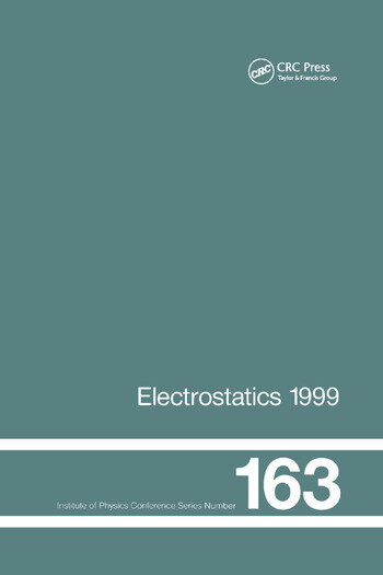 Electrostatics 1999, Proceedings of the 10th INT Conference, Cambridge, UK, 28-31 March 1999 book cover
