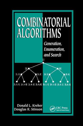 Combinatorial Algorithms Generation, Enumeration, and Search book cover