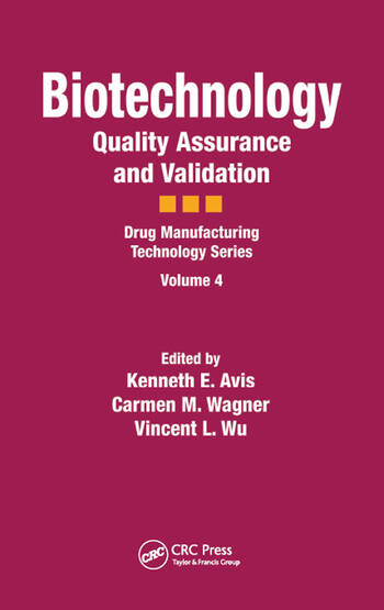 Biotechnology Quality Assurance and Validation book cover