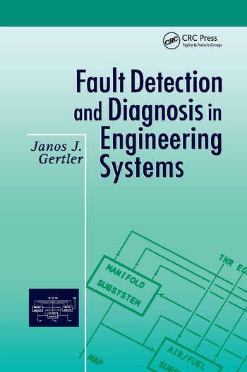 Fault Detection and Diagnosis in Engineering Systems book cover
