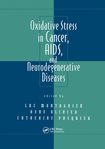 Oxidative Stress in Cancer, AIDS, and Neurodegenerative Diseases book cover
