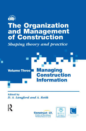 The Organization and Management of Construction Managing construction information book cover