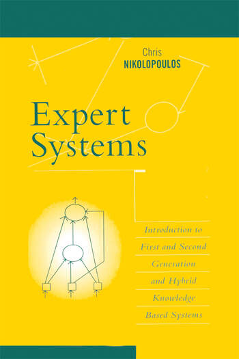 Expert Systems Introduction to First and Second Generation and Hybrid Knowledge Based Systems book cover