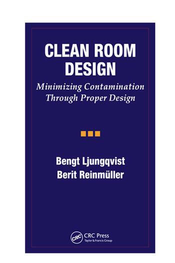 Clean Room Design Minimizing Contamination Through Proper Design book cover