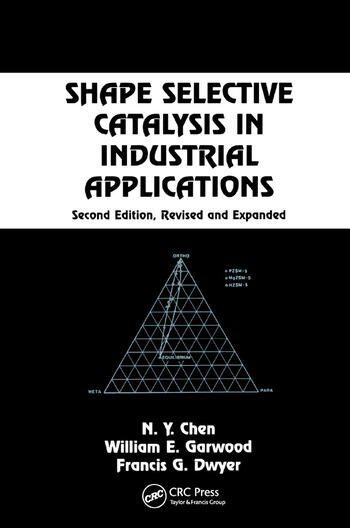 Shape Selective Catalysis in Industrial Applications, Second Edition, book cover