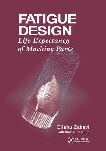 Fatigue Design Life Expectancy of Machine Parts book cover