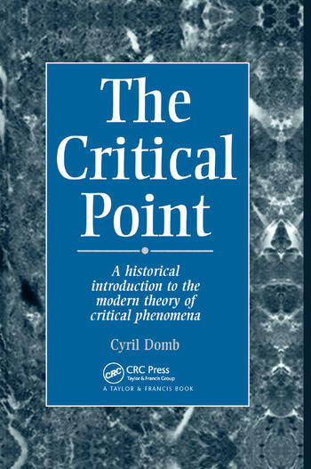 The Critical Point A Historical Introduction To The Modern Theory Of Critical Phenomena book cover