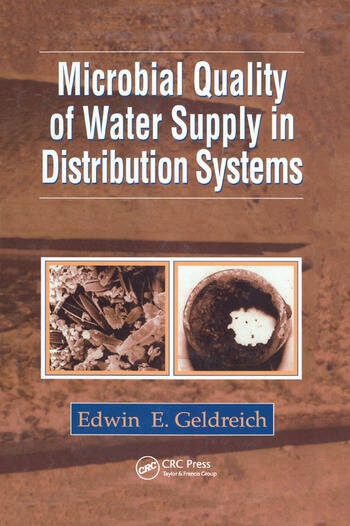 Microbial Quality of Water Supply in Distribution Systems book cover