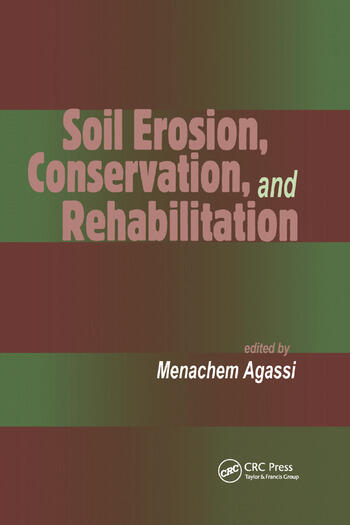 Soil Erosion, Conservation, and Rehabilitation book cover