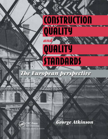 Construction Quality and Quality Standards The European perspective book cover