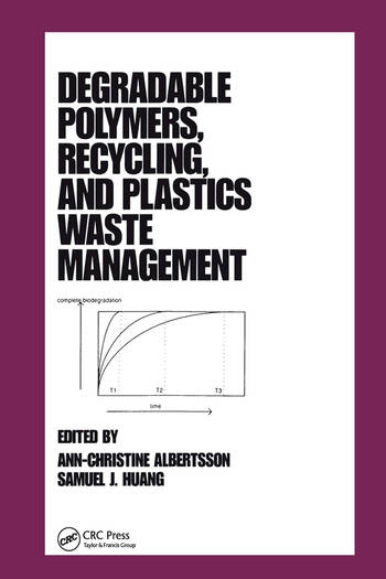 Degradable Polymers, Recycling, and Plastics Waste Management book cover