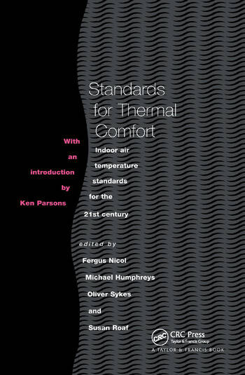 Standards for Thermal Comfort Indoor air temperature standards for the 21st century book cover