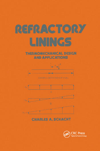 Refractory Linings ThermoMechanical Design and Applications book cover