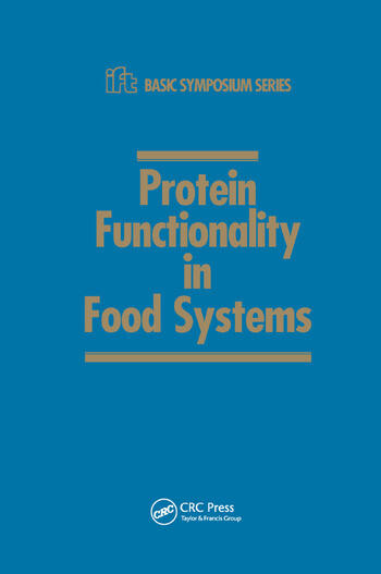 Protein Functionality in Food Systems book cover