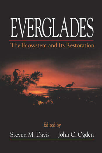 Everglades The Ecosystem and Its Restoration book cover