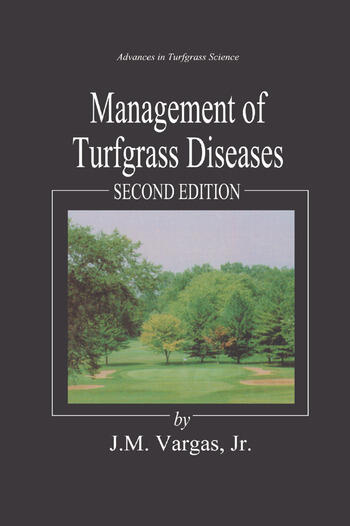 Management of Turfgrass Diseases - CRC Press Book