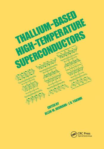Thallium-Based High-Tempature Superconductors book cover