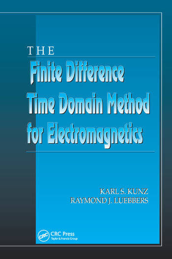 The Finite Difference Time Domain Method for Electromagnetics book cover