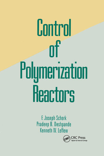 Control of Polymerization Reactors book cover